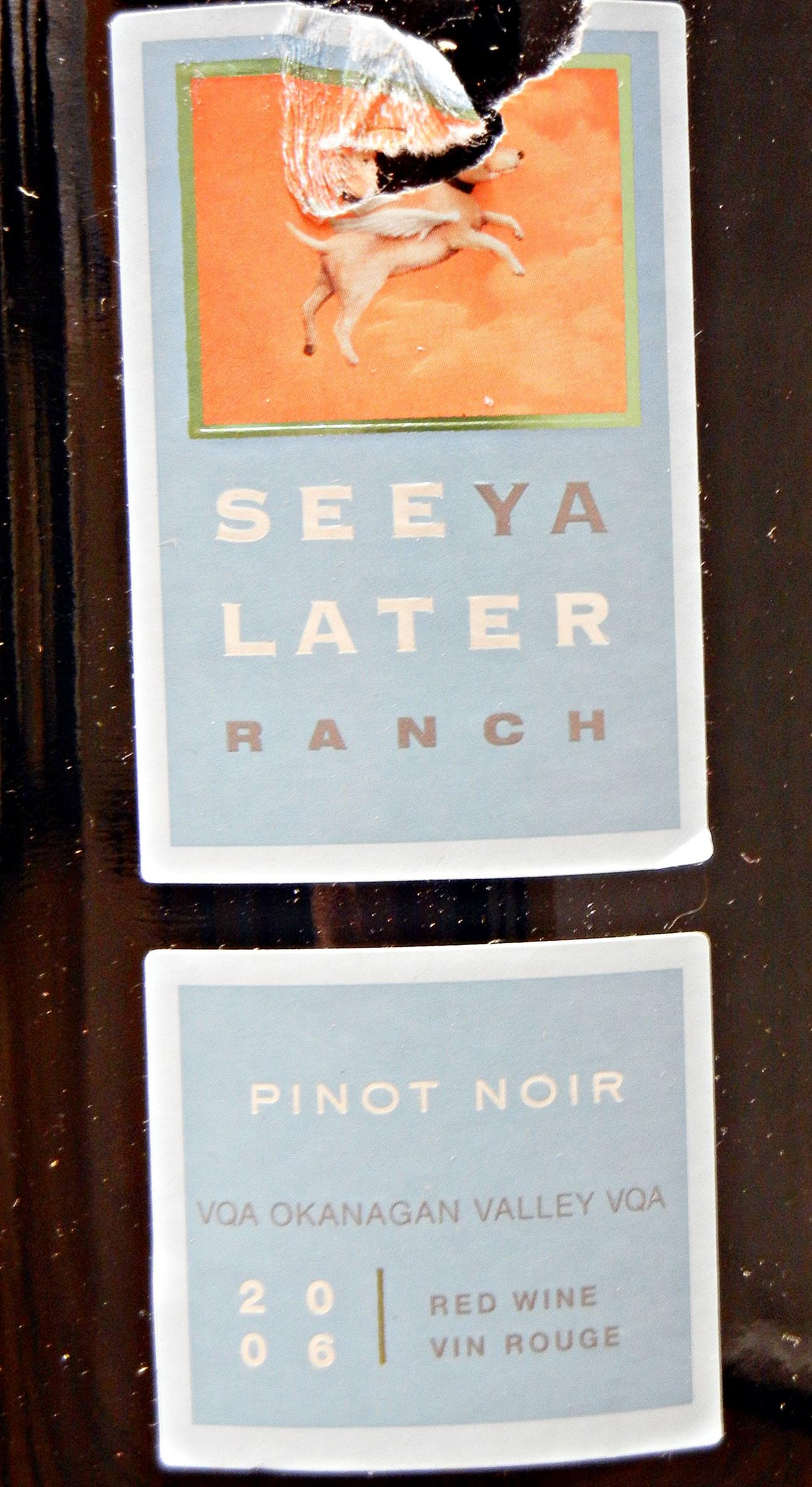 See Ya Later Pinot Noir 2006 Label - BC Pinot Noir Tasting Review 1