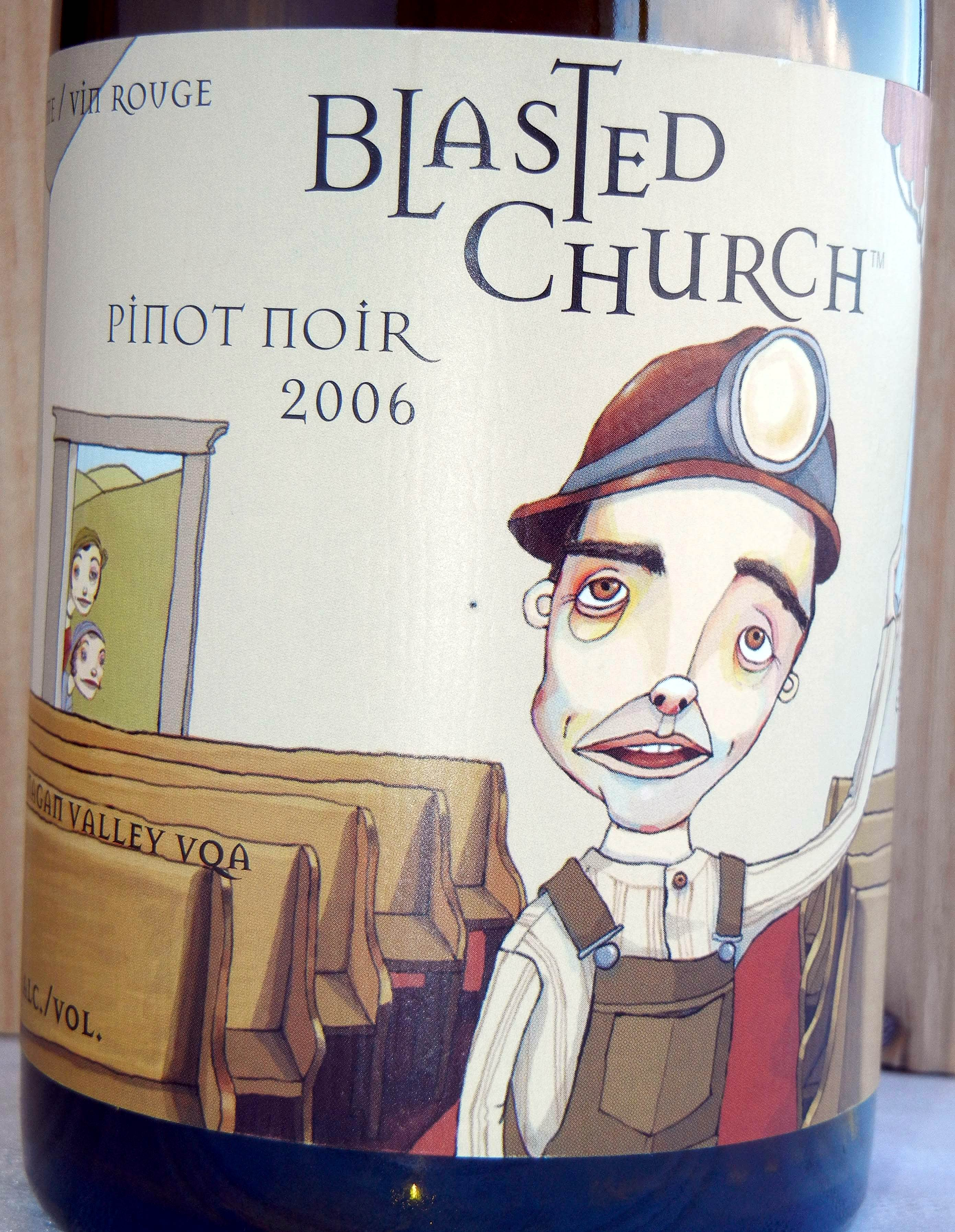 Blasted Church Pinot Noir 2006 Label - BC Pinot Noir Tasting Review 12